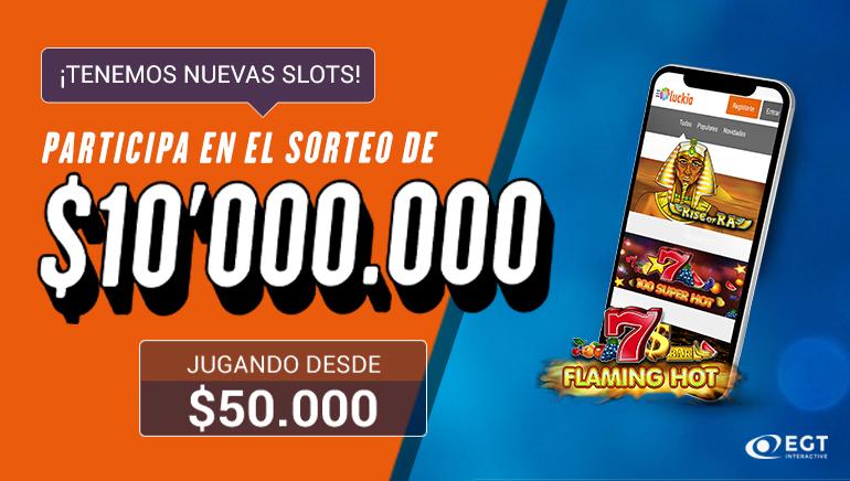 Gana una porción de 10,000,000 pesos colombianos con el bono especial EGT de Luckia Casino
